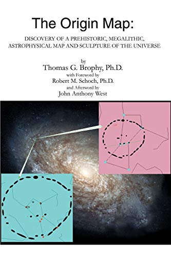 The Origin Map: Discovery of a Prehistoric, Megalithic, Astrophysical Map and Sculpture of the Universe Paperback – Illustrated, September 30, 2002