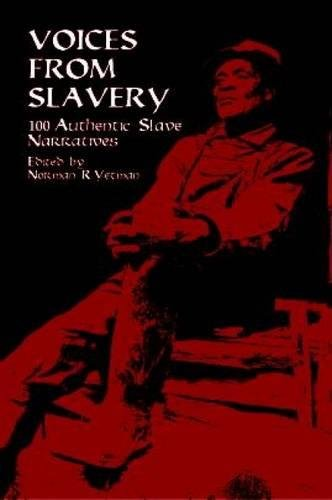 Search : Voices from Slavery: 100 Authentic Slave Narratives (African American)