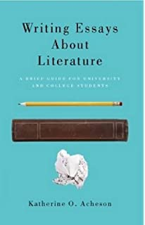 writing essays about literature a brief guide for university and college students
