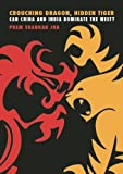 Crouching Dragon, Hidden Tiger, Prem Shankar Jha, 1593762488