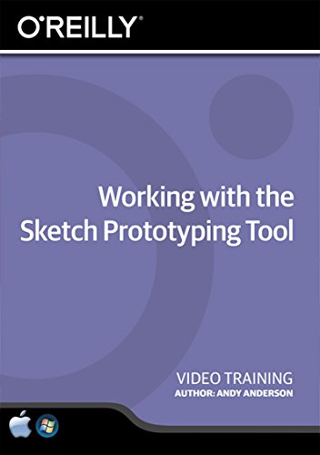 Working with the Sketch Prototyping Tool - Training DVD