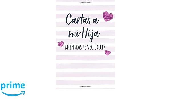 Cartas a mi Hija: Diario de Notas para Escribir, Libro ...