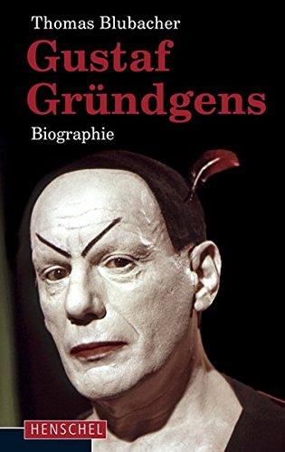 Gustaf Gründgens: Biografie Gebundenes Buch – 28. Februar 2013 Thomas Blubacher Henschel 3894877022 Geisteswissenschaften