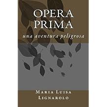 Opera Prima Aug 8, 2014