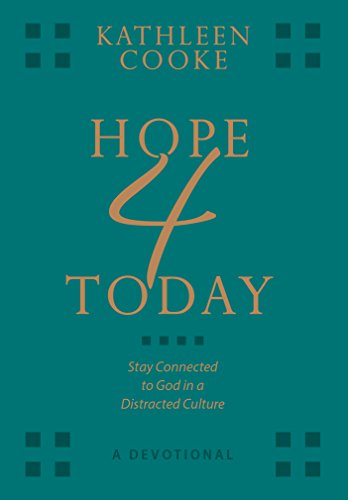 Hope 4 Today - a Devotional: Stay Connected to God in a Distracted (Good Hope Ladies Leather)