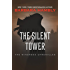 The Silent Tower (Windrose Chronicles series Book 1)