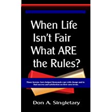 When Life Isn't Fair What ARE the Rules?