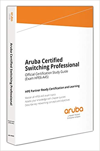 Aruba Certified Switching Professional: Official Certification Study