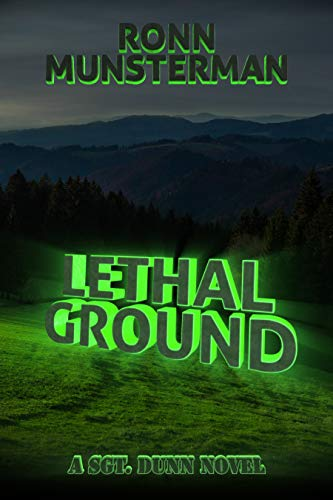 Lethal Ground (Sgt. Dunn Novels Book 10)