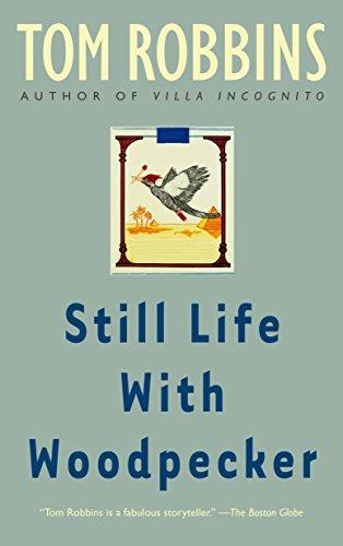 Still Life with Woodpecker: A Novel