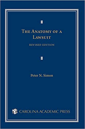 The Anatomy Of A Lawsuit Contemporary Legal Education Series