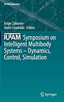 IUTAM Symposium on Intelligent Multibody Systems – Dynamics, Control, Simulation Front Cover