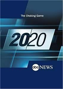 ABC News 20/20 The Choking Game