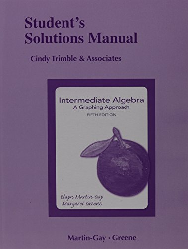 Student Solutions Manual for Intermediate Algebra: A Graphing Approach