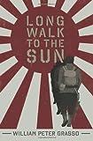 Long Walk to the Sun, William Grasso, 1480095079
