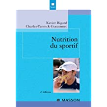 Nutrition du sportif (French Edition)