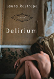 Delirium: A Novel (Vintage International)