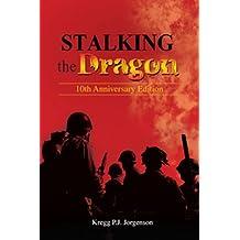 Stalking the Dragon: 10th Anniversary Edition