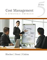 Cost Management: A Strategic Emphasis, 5th Edition Front Cover