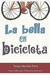 La bella en bicicleta (Spanish Edition) Paperback
