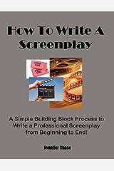 How To Write A Screenplay Paperback