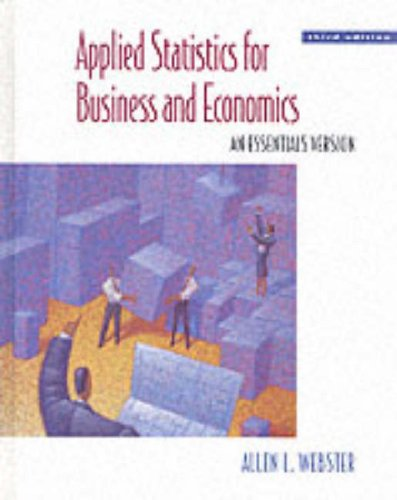 Applied Statistics for Business and Economics: An Essentials Version