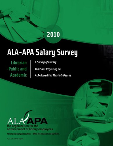 Download ALA-APA Salary Survey: Librarian--Public and Academic (ALA-APA Salary Survery: Librarian - Public & Academic) ebook
