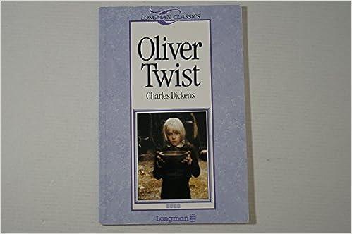 Oliver Twist (Longman Classics, Stage 4): Amazon ca: Charles