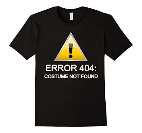 Men's Error 404: Costume not found Halloween T-Shirt Large Black