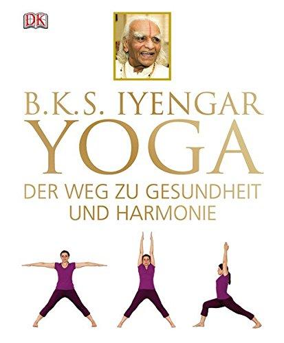 Yoga  Der Weg Zu Gesundheit Und Harmonie