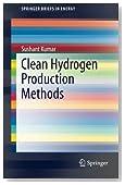 Clean Hydrogen Production Methods (SpringerBriefs in Energy)