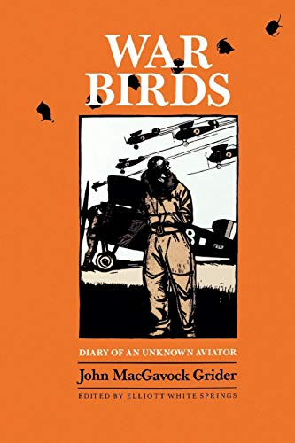 War Birds: Diary of an Unknown Aviator (Williams-Ford Texas A&M University Military History Series)