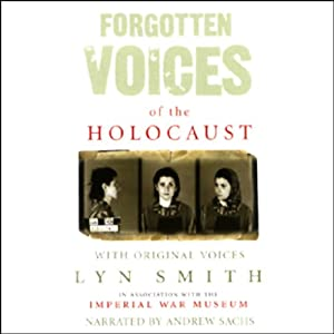 Forgotten Voices of the Holocaust Audiobook