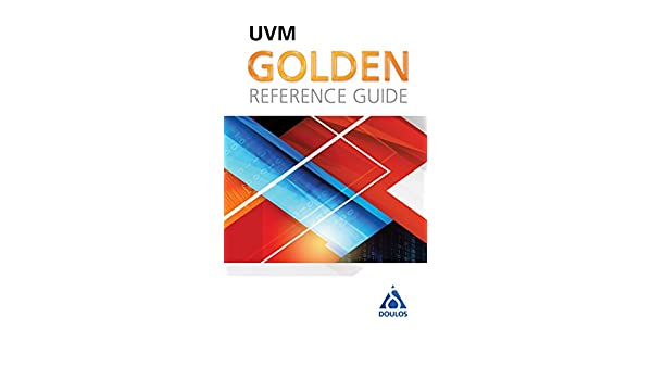 Amazon doulos uvm golden reference guide ebook john aynsley amazon doulos uvm golden reference guide ebook john aynsley david long doug smith mike smith brian jensen martin jones kindle store fandeluxe Images