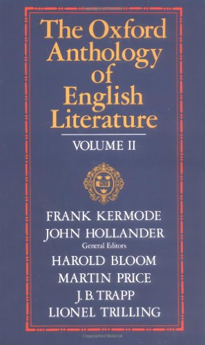 The Oxford Anthology of English Literature Volume II: 1800 to the Present (The Oxford Anthology of English Literature)