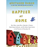 Happier at Home, Gretchen Rubin, 0385347960