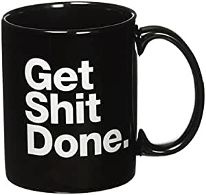 Get Shit Done Motivational Black Ceramic Coffee Mug