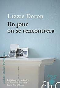 Un jour on se rencontrera par Lizzie Doron