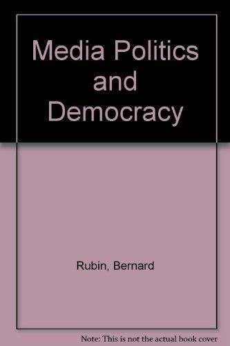 Media, Politics, and Democracy (Reconstruction of Society Series)
