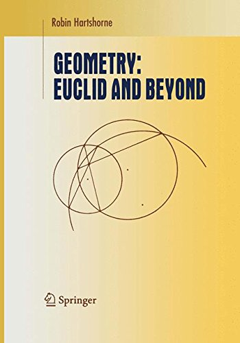 Geometry: Euclid and Beyond (Undergraduate Texts in Mathematics)