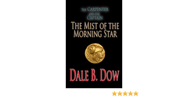 The Carpenter and the Captain - The Mist of the Morning Star (The Carpenter and the Caretaker)