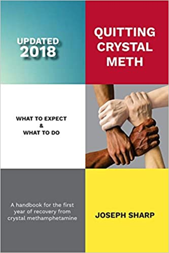 Quitting Crystal Meth: What to Expect & What to Do: A Handbook for