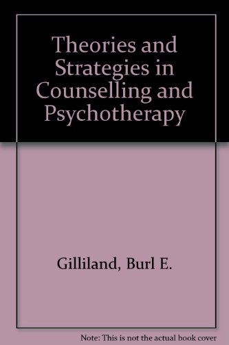 Theories and Strategies in Counselling and Psychotherapy