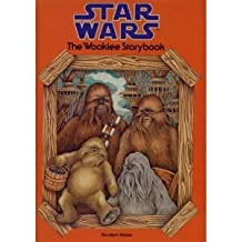 THE WOOKIEE STORYBOOK (Star Wars)