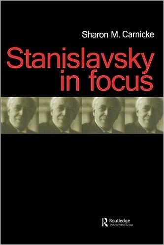 Stanislavsky in Focus (Russian Theatre Archive, Volume 17)