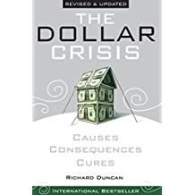The Dollar Crisis: Causes, Consequences, Cures