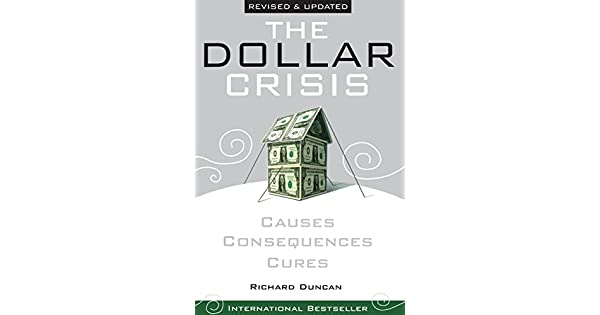 Amazon.com: The Dollar Crisis: Causes, Consequences, Cures ...