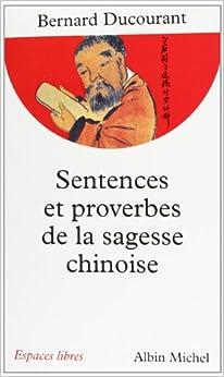 Sentences et proverbes de la sagesse chinoise