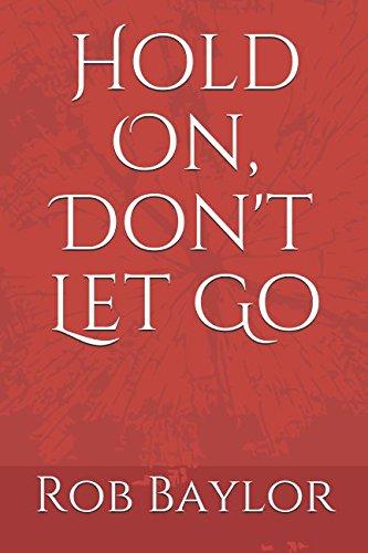 Hold On, Don't Let Go pdf