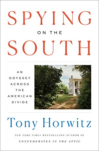 Free Download Spying on the South: An Odyssey Across the American Divide